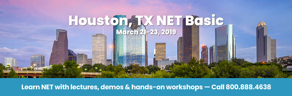 March 21-23, 2019 - Houston, TX NET Basic